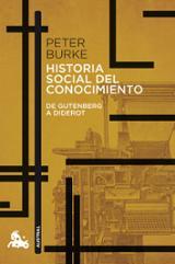 Historia social del conocimiento. De Gutenberg  a Diderot - Burke, Peter