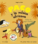 Paco y la música africana. Libro musical - Le Huche, Magali