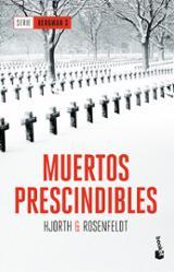 Muertos prescindibles. Serie Bergman 3 - Hjorth
