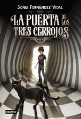 La puerta de los tres cerrojos - Fernández-Vidal, Sonia