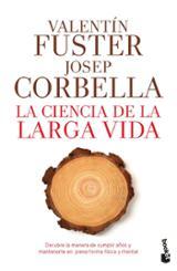 La ciencia de la larga vida - Corbella, Josep