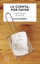 La cuenta, por favor - Rubert, David
