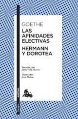 Las afinidades efectivas. Herman y Dorotea - Goethe, J.W.
