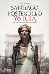 Yo, Julia - Posteguillo, Santiago