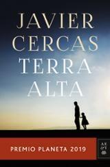 Terra alta (Premio Planeta 2019) - Cercas, Javier