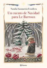 Un cuento de Navidad para Le Barroux - Sanmartin Fenollera, Natalia
