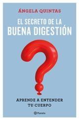 El secreto de la buena digestión - Quintas, Ángela