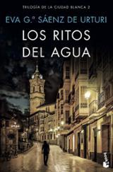Los ritos del agua - García Sáenz de Urturi, Eva