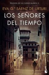 Los señores del tiempo - García Sáenz de Urturi, Eva