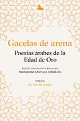 Gacelas de arena. Poesías árabes de la Edad de Oro