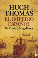 El imperio español - Thomas, Hugh