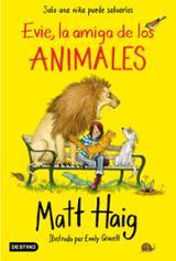 Evie, la amiga de los animales - Haig, Matt