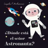 ¿Dónde está el señor Astronauta? - Arrhenius, Ingela