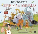 La sinfonía de los animales - Brown, Dan