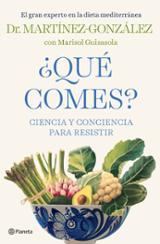 ¿Qué comes? - Martínez-González, Miguel Ángel
