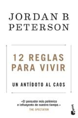 12 reglas para vivir - Peterson, Jordan B.