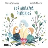 Los abrazos perdidos - Granados, Nayara
