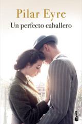 Un perfecto caballero - Eyre, Pilar