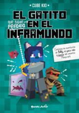El gatito que sigue perdido en el Inframundo - Cube Kid