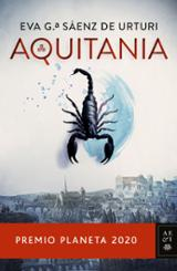 Aquitania (Premio Planeta 2020) - García Sáenz de Urturi, Eva