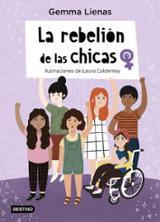 La rebelión de las chicas - Caldentey, Laura