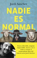 Nadie es normal - Sánchez Zaragoza, Jordi