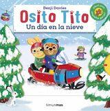 Osito Tito. Un día en la nieve