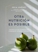 Otra nutrición es posible - Jiménez, Julia