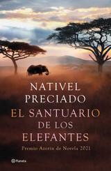 El santuario de los elefantes - Preciado, Nativel