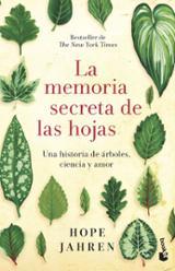 La memoria secreta de las hojas - Jahren, Hope