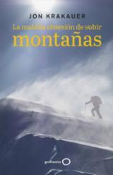 La maldita obsesión de subir montañas