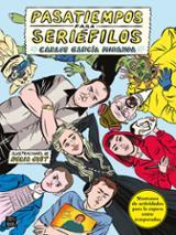 Pasatiempos para seriéfilos - García Miranda, Carlos