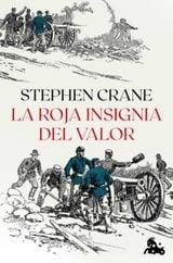 La roja insignia del valor - Crane, Stephen