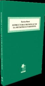 Estructura i significat de la Metafísica d´Aristòtil - Berti, Enrico