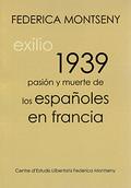 Pasión y muerte de los españoles en Francia - Montseny, Federica