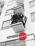 Reencuentros en torno a un centenario. Bauhaus 1919-2019 - vvaa