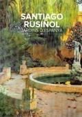 Jardins d´Espanya. Santiago Rusiñol - AAVV