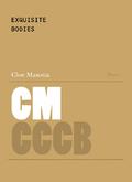 Cuerpos exquisitos - Masotta, Cloe