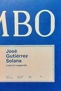 José Guitiérrez Solana. Contra la vanguardia
