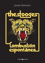 The Stooges: Combustión espontánea - Gonzalo, Jaime