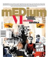 mEDium, 6: La gran guerra cultural española -