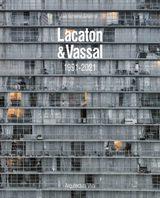 Lacaton &Vassal 1991-2021 - AAVV