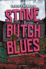 Stone Butch Blues - Feinberg, Leslie
