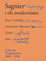 Sagnier i els modernistes. L´ofici de l´arquitectura 1880-1930 - Permanyer, Lluís