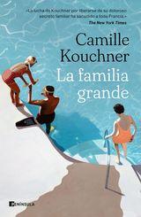 La familia grande - Kouchner, Camille