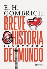 Breve historia del mundo (Edición ilustrada)