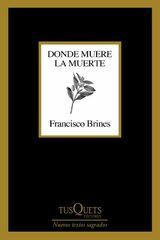 Donde muere la muerte - Brines, Francisco