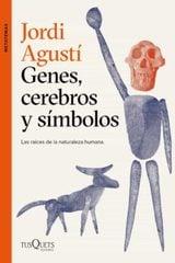 Genes, cerebros y símbolos - Agusti, Jordi