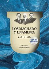 Los Machado y Unamuno: Cartas - Machado, Manuel ; Machado, Antonio