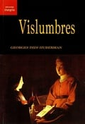 Vislumbres - Didi-Huberman, Georges